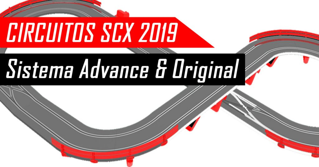 Circuitos Advance y Original SCX 2019