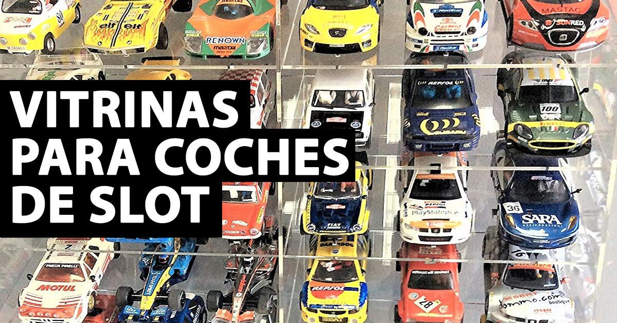 Vitrinas para coches de slot